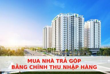lovera-vista-mua-nha-tra-gop-bang-chinh-thu-nhap-hang-thang